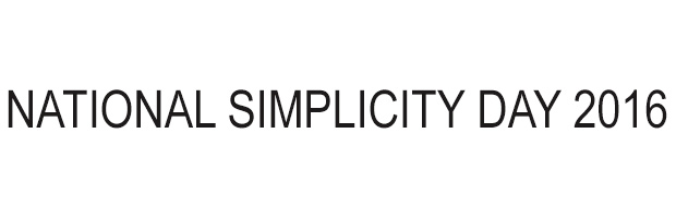 National Simplicity Day 2016